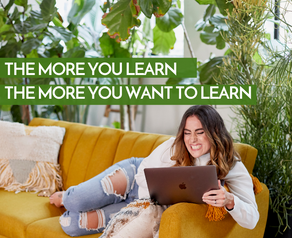 The More You Learn, The More You Want To Learn