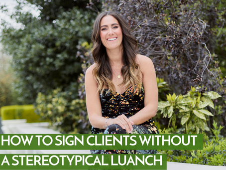 How To Sign Clients Without A Stereotypical Launch