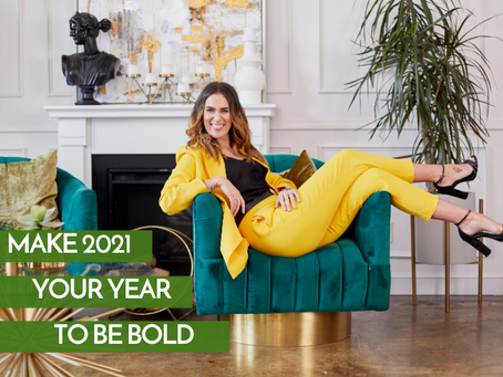 Make 2021 Your Year To Be Bold