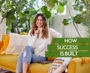 How Success is Built