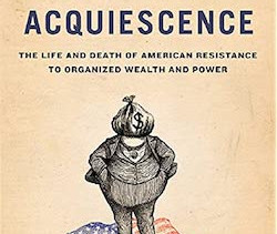 """From Steve Fraser's """"The Age of Acquiescence"""""""