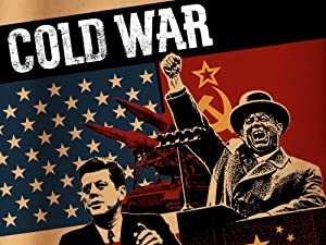 Notes on a radical interpretation of the Cold War