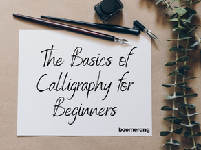 The Basics of Calligraphy for Beginners