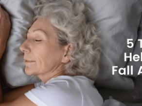 5 Tips to Help You Fall Asleep