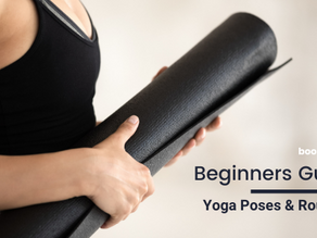 Beginners Guide to Yoga Poses and Routines