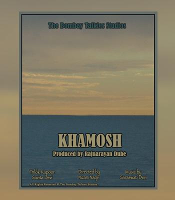 KHAMOSH
