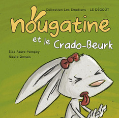 Livre 'Nougatine et le Crado-Beurk'