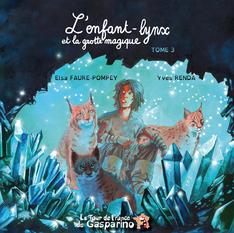 Livre 'L'enfant-lynx et la grotte magique'