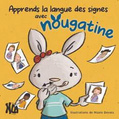 Nougatine apprends la langue des signes