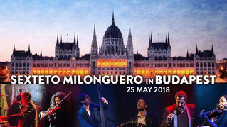 Sexteto Milonguero in Budapest
