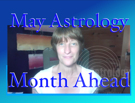 May 2020 Astrology Forecasts & Intro Video!