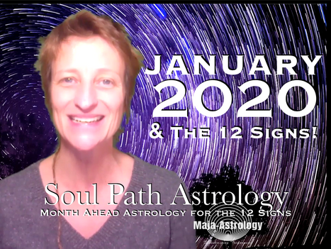 January 2020 Soul Path Astrology Month Ahead Videos!