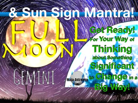 Full Moon Gemini & Your Sun Sign Mantra!