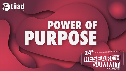 """24. Araştırma Zirvesi, """"Power of Purpose"""" ana temasıyla 7-8 Nisan tarihlerinde gerçekleştirildi"""