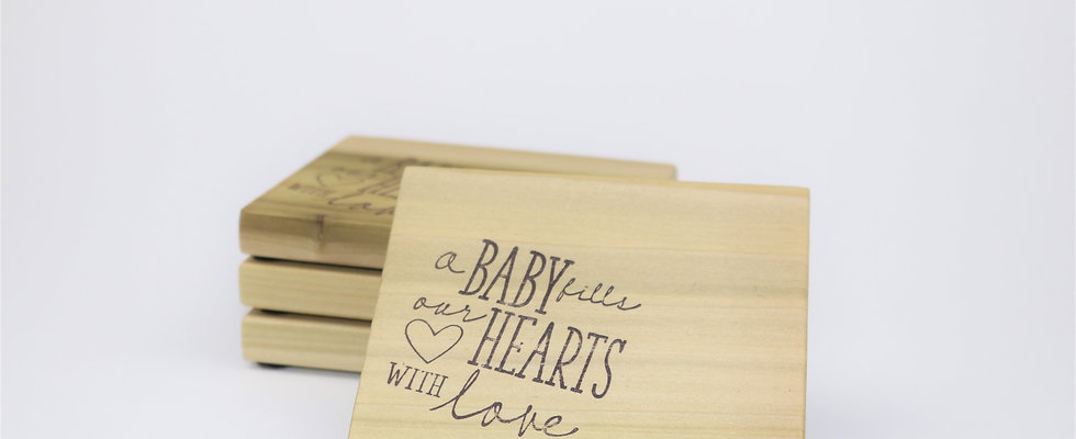 """""""a Baby Fills Our Hearts with Love"""" Coasters"""