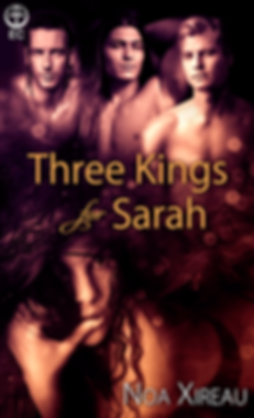 Three Kings for Sarah Noa Xireau
