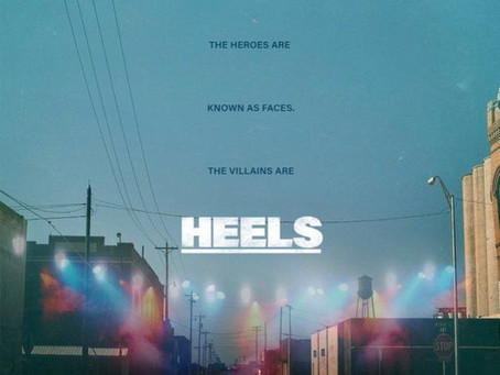 """Heels"" - coming Sunday 8/15 to Starz"