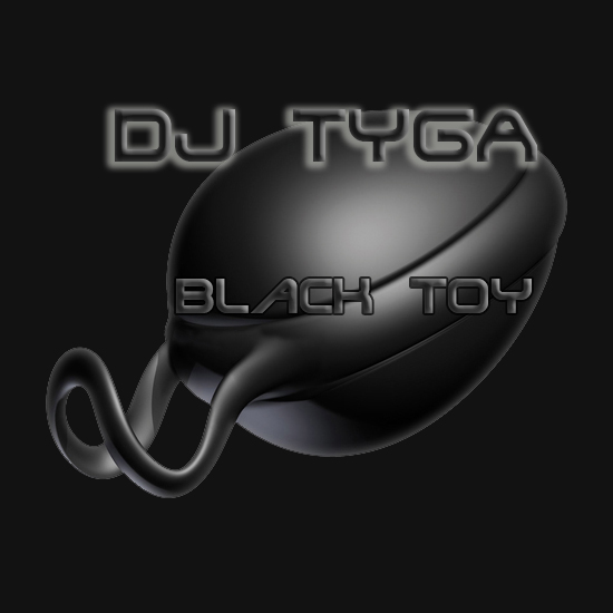 DJ_TygA - Black Toy