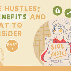 Side Hustles: 3 Benefits of Having One and What to Consider