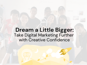 Work Better | Take Digital Marketing Further with Creative Confidence