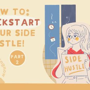 How To Kickstart Your Side Hustle