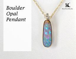 Boulder Opal Pendant, Opal Jewellery, Opal jewelry, Australian Opal, HFO, 蛋白石, 澳寶, 歐泊, 吊墜, 恆豐, Boulder Opal,Queensland, Silver, 14K gold