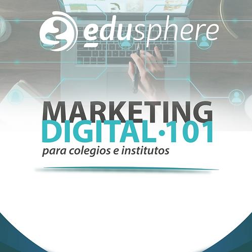 Marketing Digital 101 para Colegios e Institutos