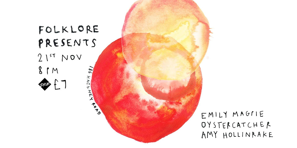 Folklore Presents: Amy Hollinrake / Emily Magpie / Oystercatcher