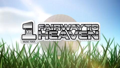 VH1 Fairway to Heaven