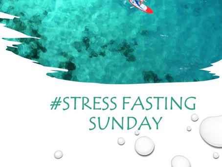 # Stress Fasting