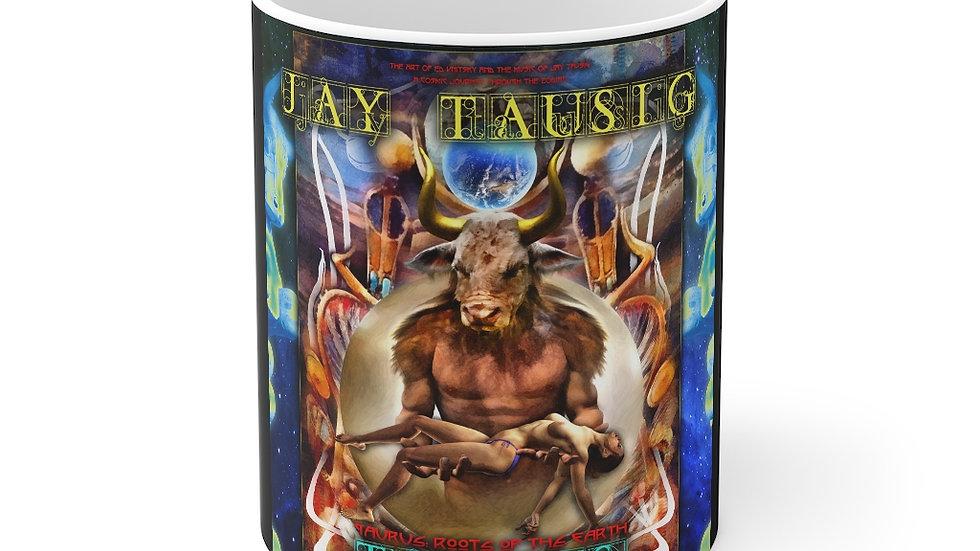"""Jay Tausig """"Taurus"""" Mug 11oz"""