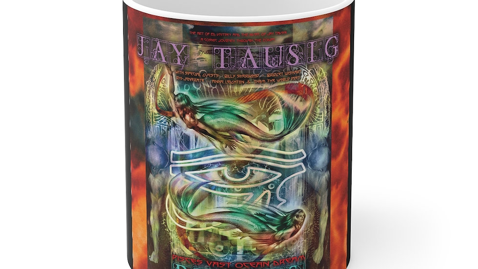 "Jay Tausig ""Trip Around The Sun"" Pisces Mug 11oz"