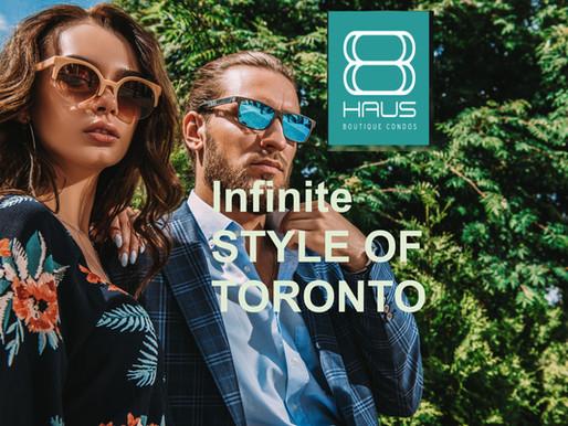 8 HAUS: Experience Infinite Style of Toronto