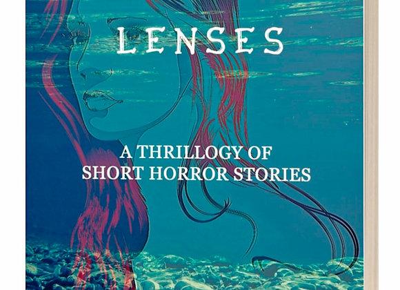 Through Wild Lenses: A Thrillogy of Horror Stories