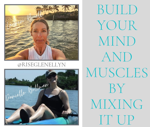 Build your Mind and Muscles by Mixing It Up