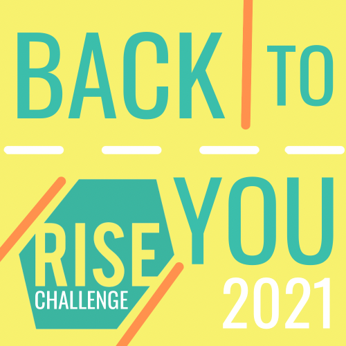 RISE Back-to-You Challenge Fall 2021