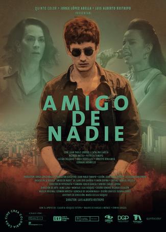 Diseño de cartel para el film Amigo de Nadie, de Luis Alberto Restrepo