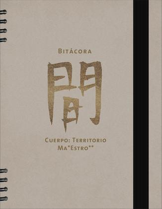 Bitácora Cuerpo Territorio Ma* Estro**