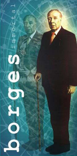 Cartel conmemorativo del evento Borges inmortal 1999.