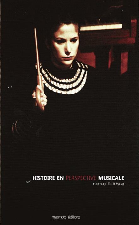 Histoires en perspective musicale/Manuel Liminiana, 2009, mesmots ditionsé