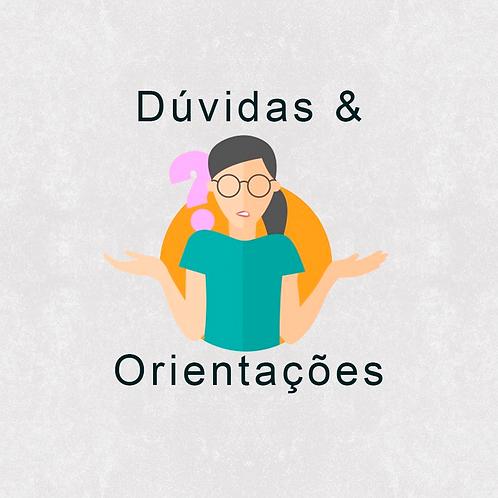 TIRA DÚVIDAS E ORIENTAÇÕES