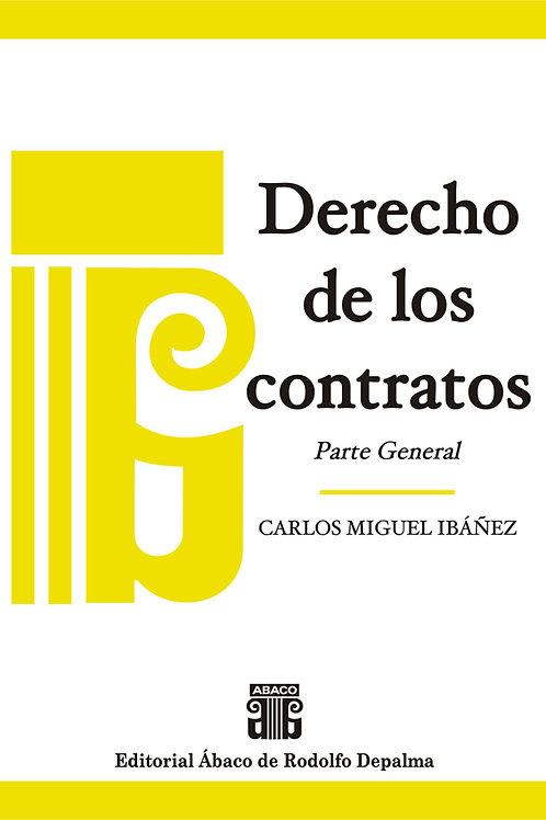 IBÁÑEZ, CARLOS MIGUEL: Derecho de los contratos