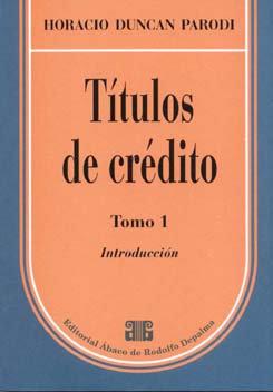 PARODI, HORACIO D.:Títulos de crédito. Tomo 1