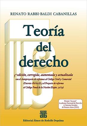 RABBI-BALDI CABANILLAS, RENATO: Teoría del derecho. 5ª edición