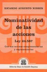 NISSEN, RICARDO A.: Nominatividad de las acciones