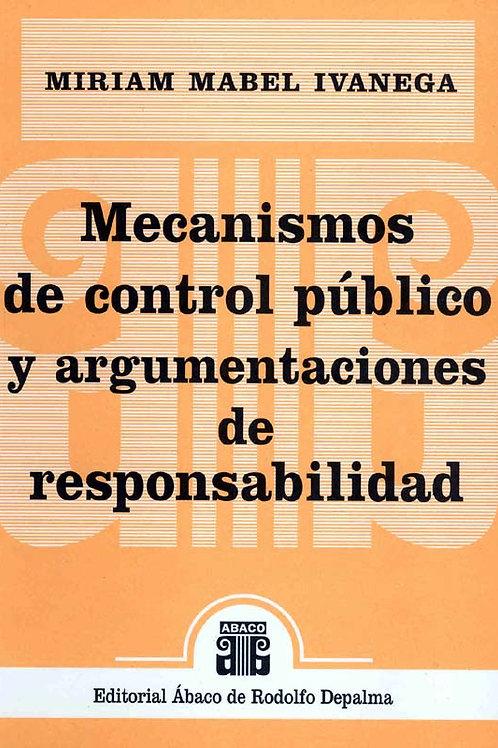 IVANEGA, M.: Mecanismos de control público y argumentaciones de responsabilidad