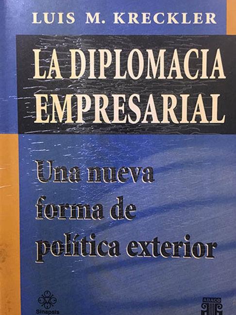 KRECKLER, LUIS M.: La diplomacia empresarial