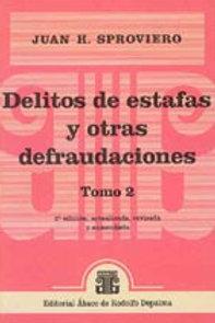 SPROVIERO, JUAN H.: Delitos de estafas y otras defraudaciones. 2ª ed. 2 tomos.