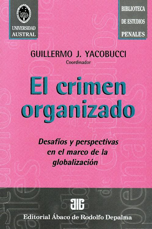 YACOBUCCI, GUILLERMO J. (coord.): El crimen organizado