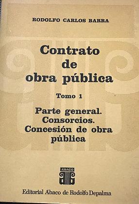 RODOLFO BARRA: Contrato de obra pública. 3 tomos.